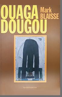 Ouaga Dougou Mark Blaisse